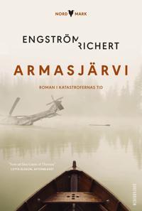 Armasjärvi : roman i katastrofernas tid