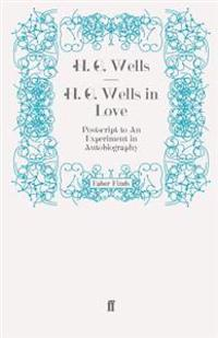H. G. Wells in Love