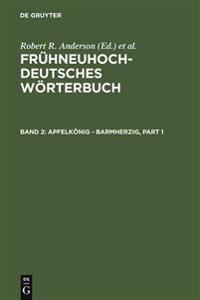 Fruhneuhochdeutches Worterbuch