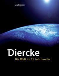 Diercke - Die Welt im 21. Jahrhundert