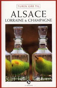 Turen går til Alsace, Lorraine & Champagne