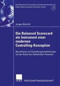 Die Balanced Scorecard Als Instrument Einer Modernen Controlling-konzeption