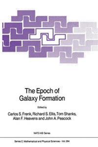 The Epoch of Galaxy Formation