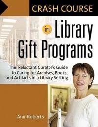 Crash Course in Library Gift Programs