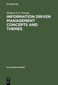 Information Driven Management Concepts and Themes