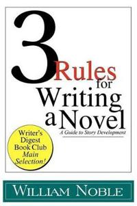 Three Rules for Writing a Novel
