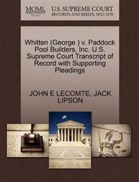 Whitten (George ) V. Paddock Pool Builders, Inc. U.S. Supreme Court Transcript of Record with Supporting Pleadings