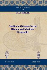 Studies in Ottoman Naval History and Maritime Geography
