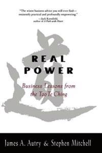 Real Power Business Lessons from the Tao Te Ching