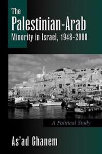 The Palestinian-Arab Minority in Israel, 1948-2000