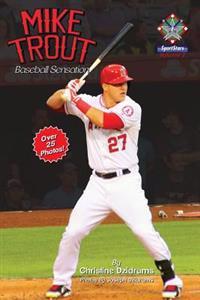 Mike Trout: Baseball Sensation: Sportstars Volume 2