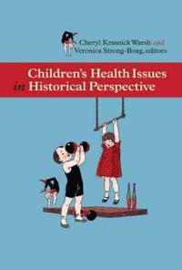 Children's Health Issues in Historical Perspective