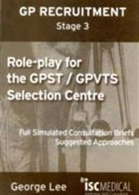 Role-play for gpst / gpvts (gp recruitment stage 3) - full simulated consul