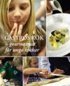 Gastros kök : gourmetmat för unga kockar