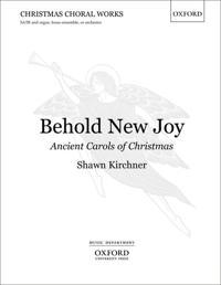 Behold New Joy: Ancient Carols of Christmas
