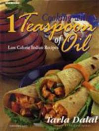 Cooking with 1 teaspoon of oil - low calorie indian recipes