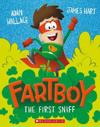 Fartboy: The First Sniff