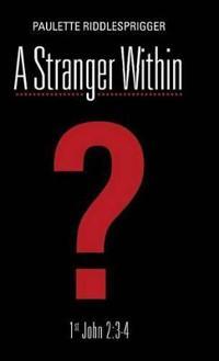 A Stranger Within