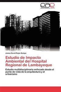 Estudio de Impacto Ambiental del Hospital Regional de Lambayeque