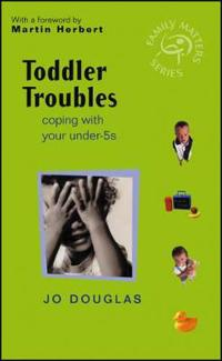 Toddler Troubles
