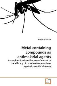 Metal containing compounds as antimalarial agents