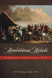 Ambitious Rebels