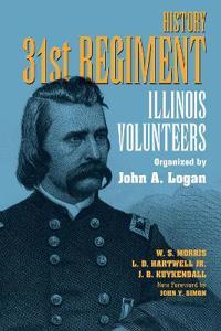 History 31st Regiment Illinois Volunteers