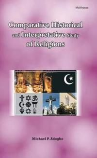 Comparative Historical and Interpretative Study of Religions