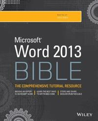 Microsoft Word 2013 Bible