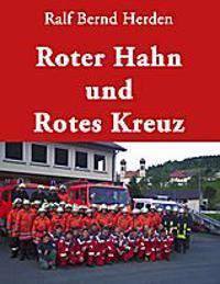 Roter Hahn und Rotes Kreuz