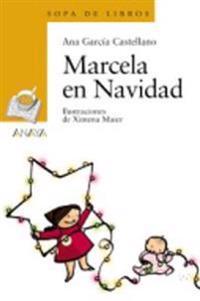 Marcela en Navidad/ Marcela in Christmas
