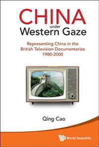 China Under Western Gaze