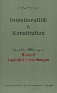 Intentionalit Und Konstitution: Eine Einfuhrung in Husserls Logische