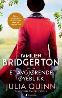 Et avgjørende øyeblikk (Bridgerton: bok 8)