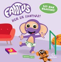Her er Fantus!