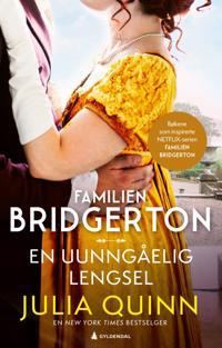 En uunngåelig lengsel (Bridgerton: bok 4)