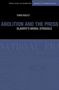 Abolition and the Press