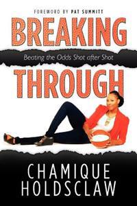 Breaking Through: Beating the Odds Shot After Shot
