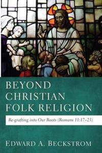 Beyond Christian Folk Religion