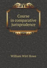 Course in Comparative Jurisprudence
