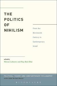The Politics of Nihilism