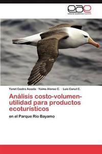 Analisis Costo-Volumen-Utilidad Para Productos Ecoturisticos