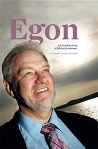 Egon - fra fattig fiskerdreng til folkekær frontkæmper