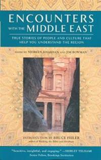 Encounters With the Middle East
