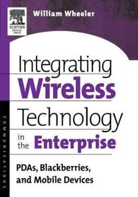 Integrating Wireless Technology in the Enterprise
