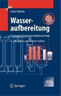 Wasseraufbereitung: Chemie Und Chemische Verfahrenstechnik