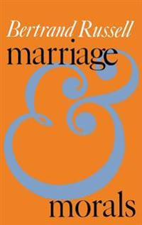 Marriage and Morals (Liveright Paperbound)