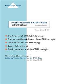 Practice Questions & Answer Guide: For the Ctel Exam