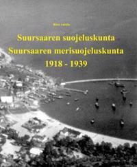 Suursaaren suojeluskunta - Suursaaren merisuojeluskunta 1918-1939