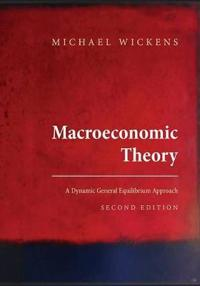 Macroeconomic Theory: A Dynamic General Equilibrium Approach, Second Edition